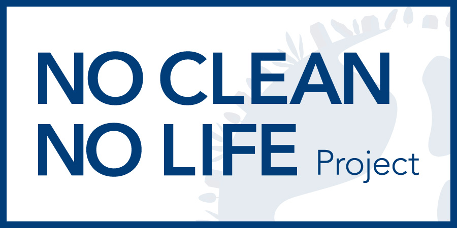 NO CLEAN NO LIFE project